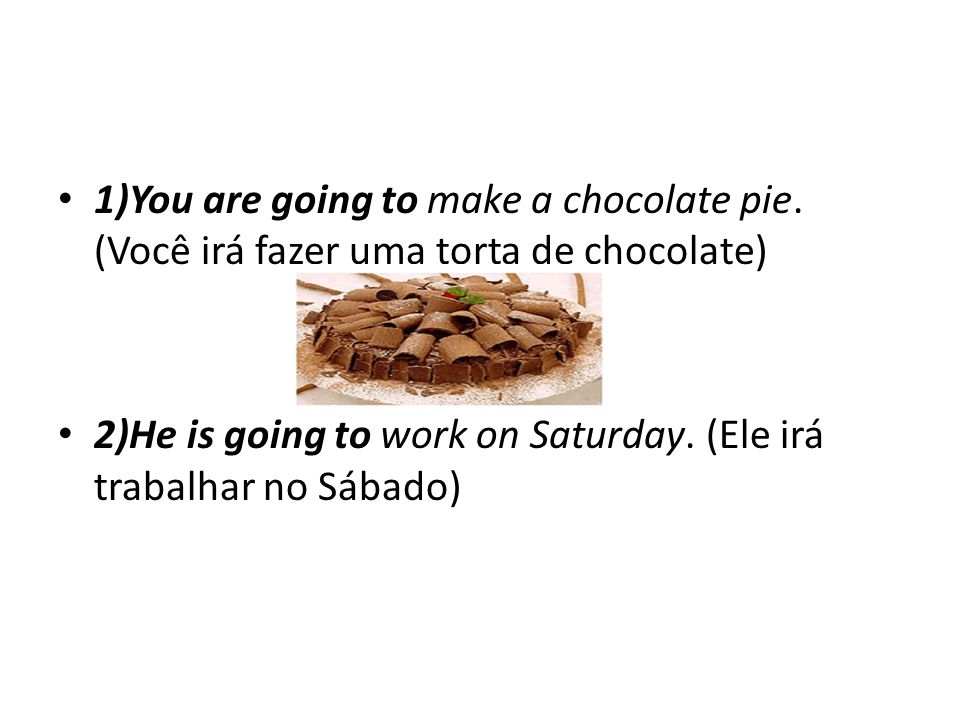 1)You are going to make a chocolate pie