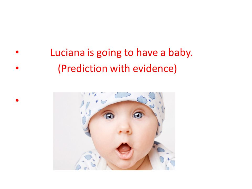 Luciana is going to have a baby.