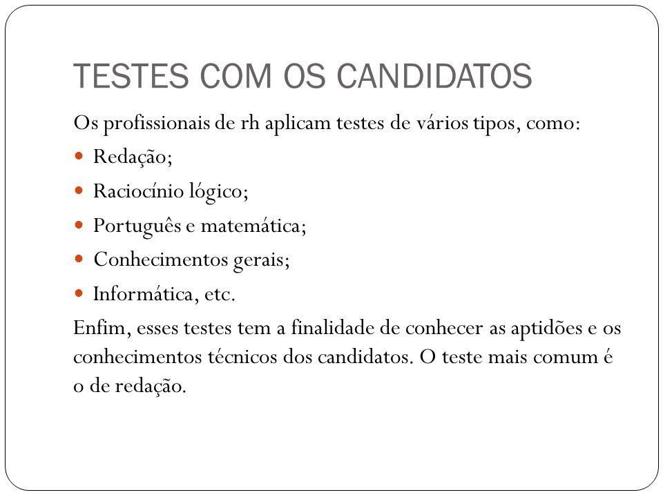 TESTES COM OS CANDIDATOS