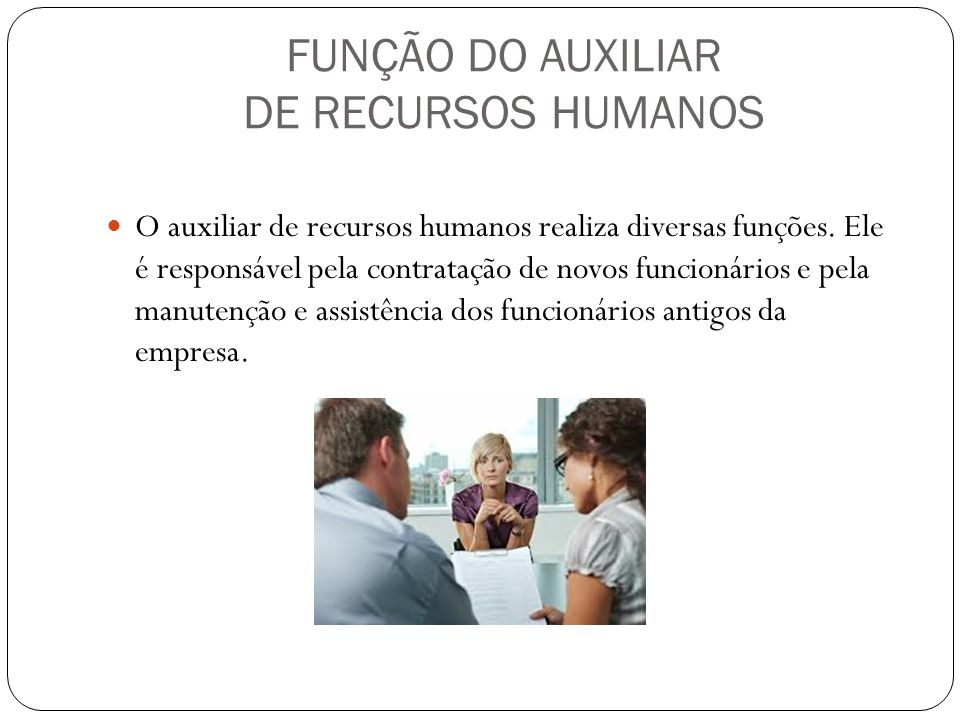 FUNÇÃO DO AUXILIAR DE RECURSOS HUMANOS