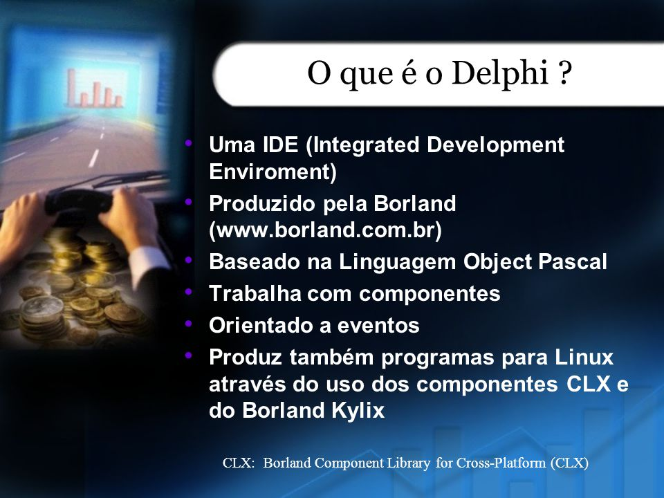 O que é o Delphi Uma IDE (Integrated Development Enviroment)