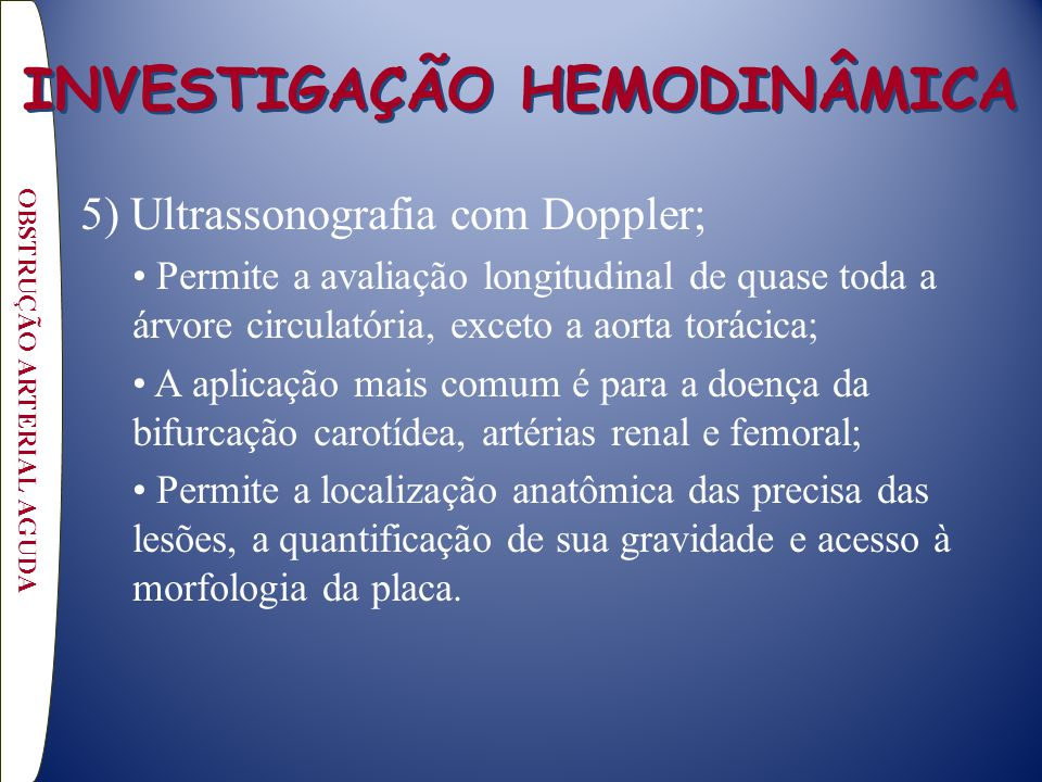 INVESTIGAÇÃO HEMODINÂMICA