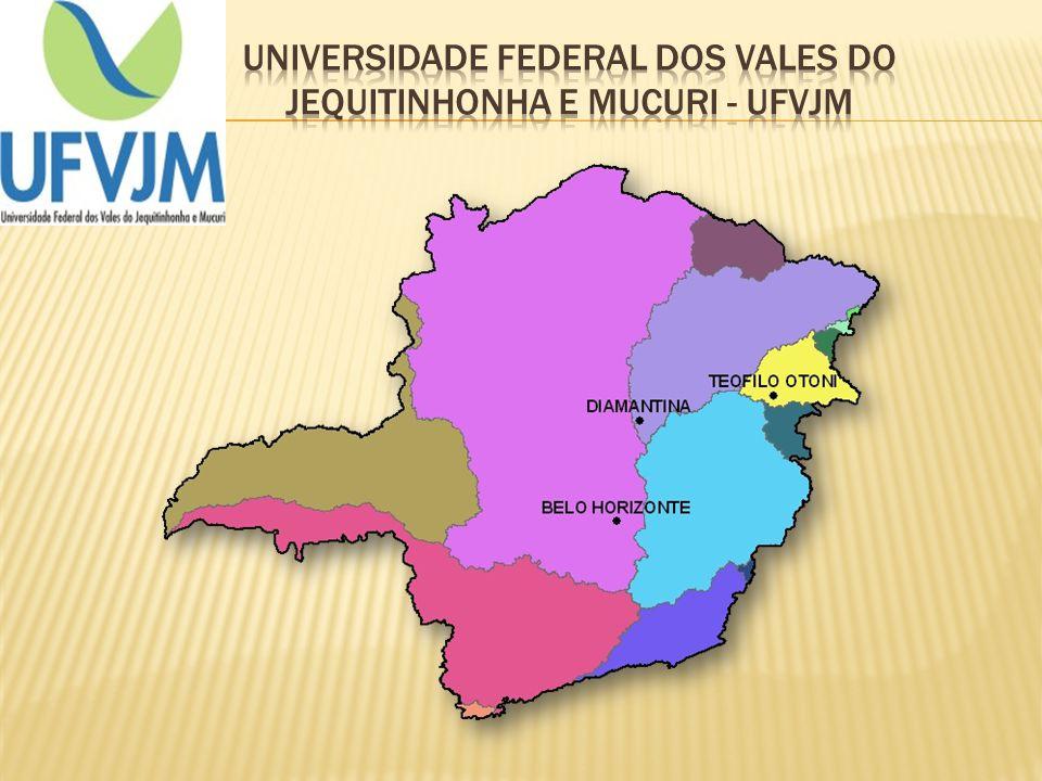 Universidade Federal dos vales do Jequitinhonha e Mucuri - UFVJM