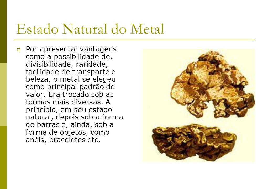 Estado Natural do Metal