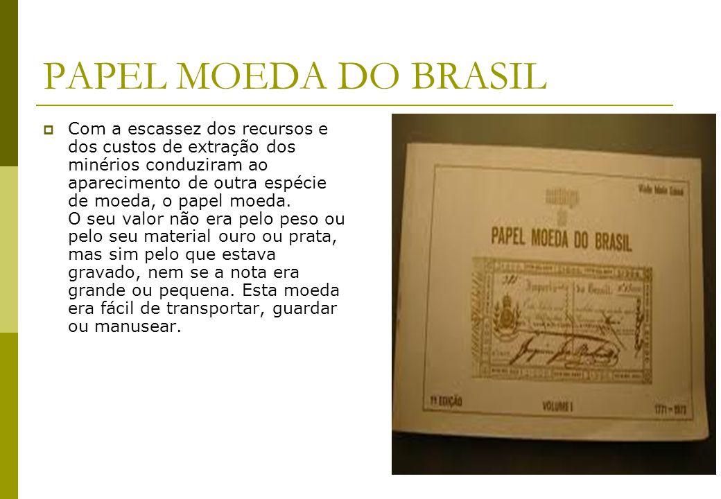 PAPEL MOEDA DO BRASIL