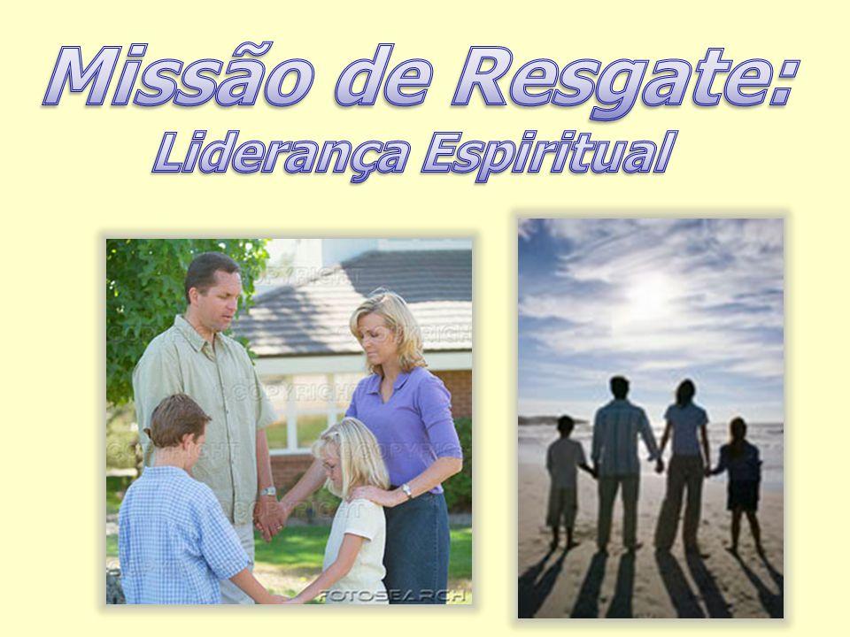 Missão de Resgate: Liderança Espiritual