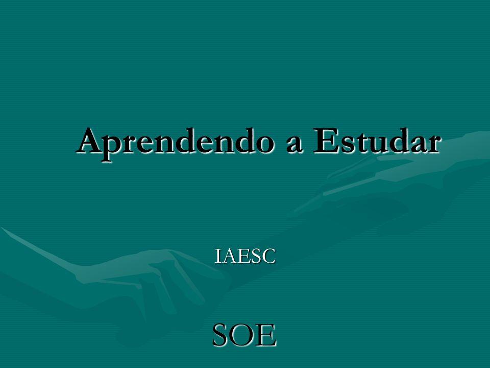 Aprendendo a Estudar IAESC SOE