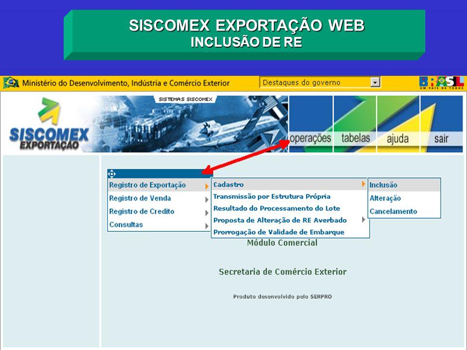 SISCOMEX EXPORTAÇÃO WEB INCLUSÃO DE RE