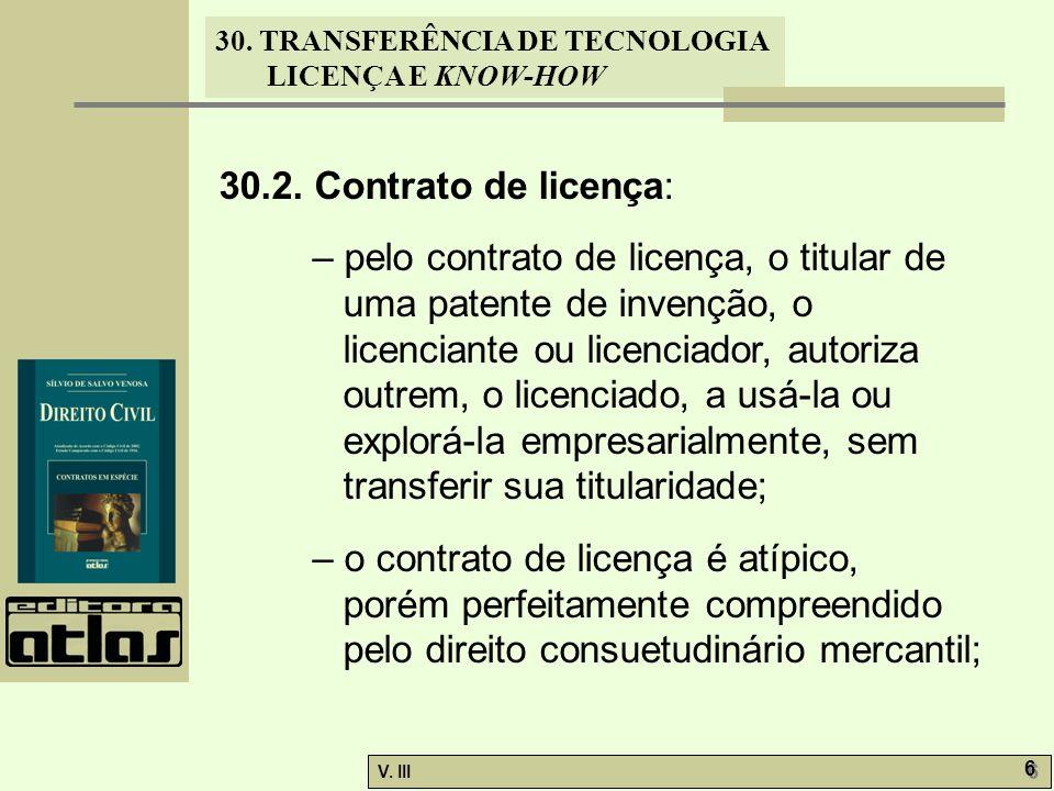 30.2. Contrato de licença: