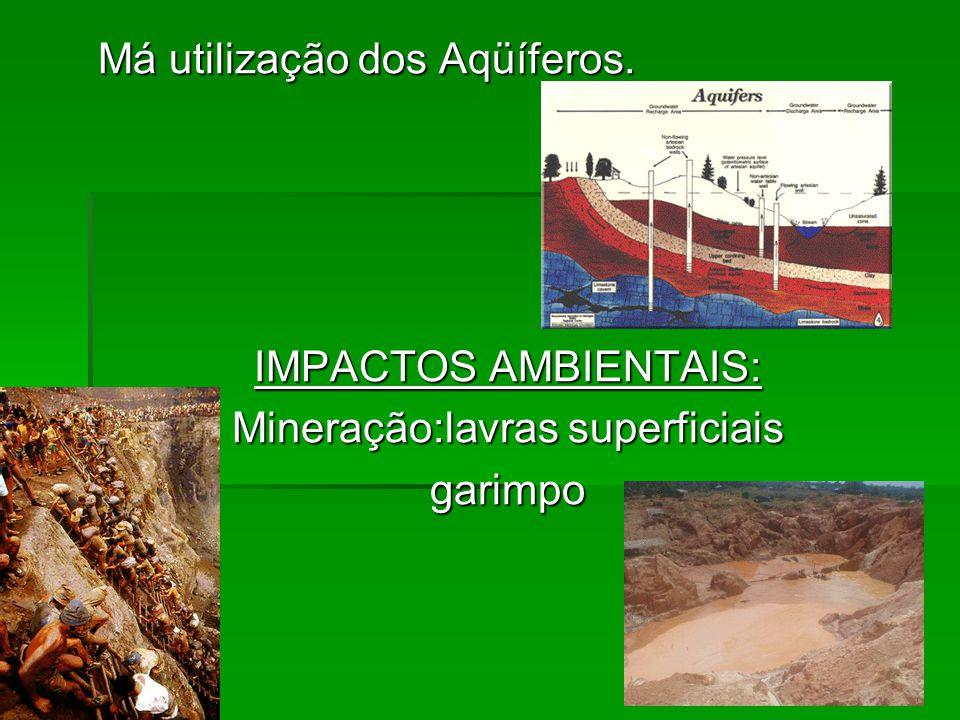 Mineração:lavras superficiais