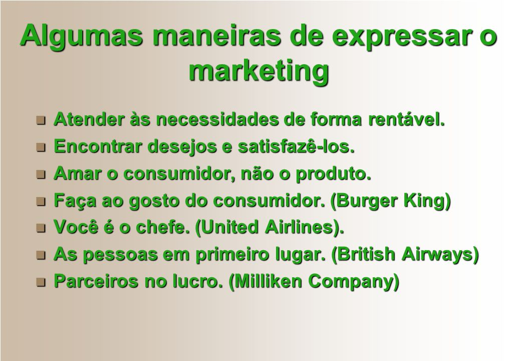 Algumas maneiras de expressar o marketing