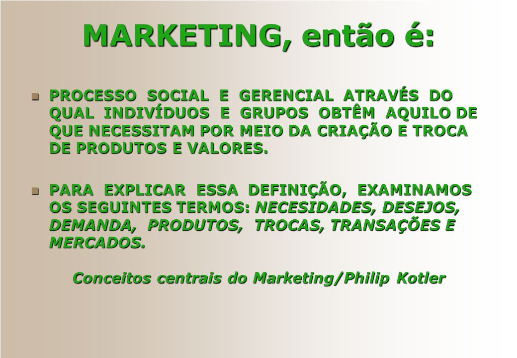 Conceitos centrais do Marketing/Philip Kotler