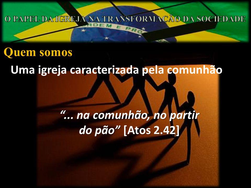 Uma igreja caracterizada pela comunhão