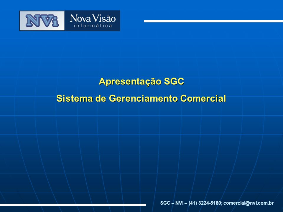Apresentação SGC Sistema de Gerenciamento Comercial