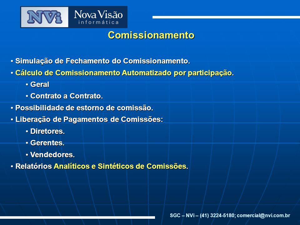 SGC – NVi – (41) 3224-5180; comercial@nvi.com.br