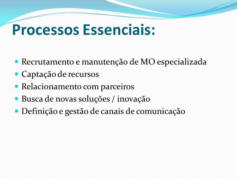 Processos Essenciais: