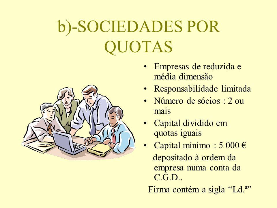 b)-SOCIEDADES POR QUOTAS