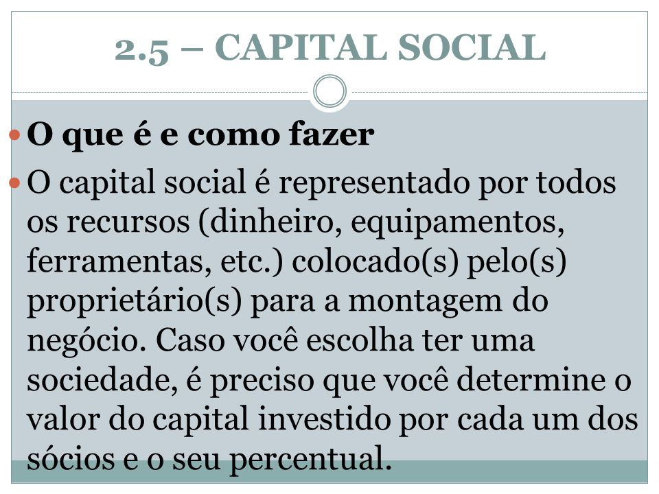 2.5 – CAPITAL SOCIAL O que é e como fazer