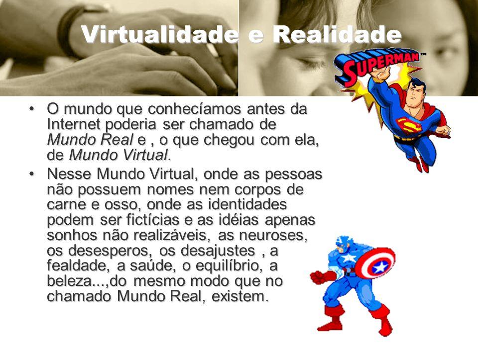 Virtualidade e Realidade