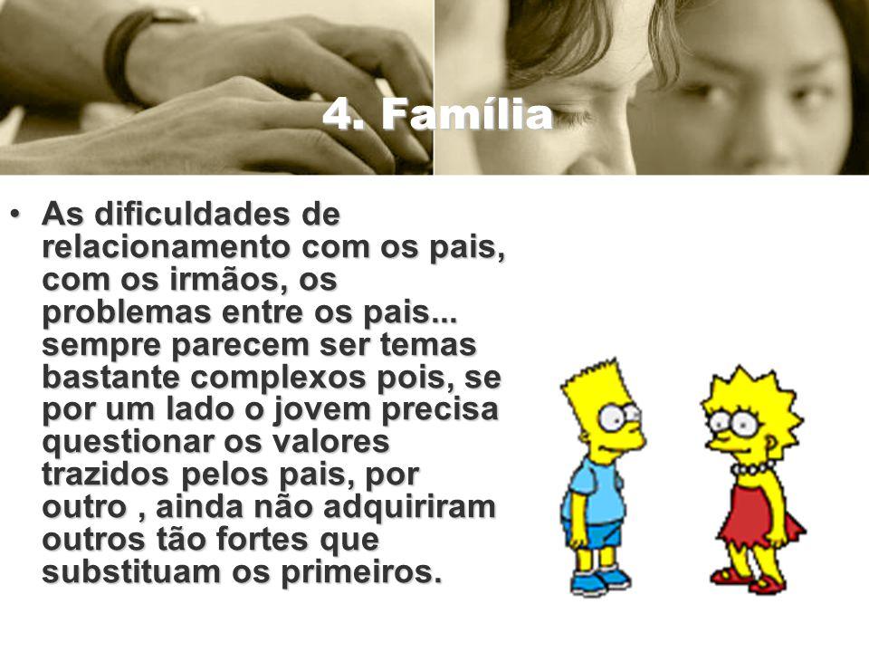 4. Família