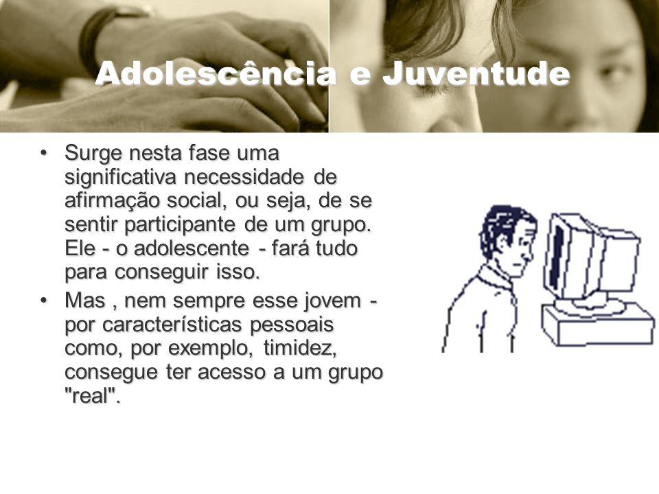 Adolescência e Juventude