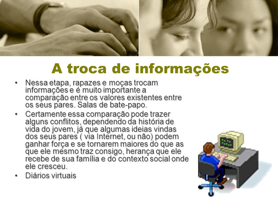 A troca de informações