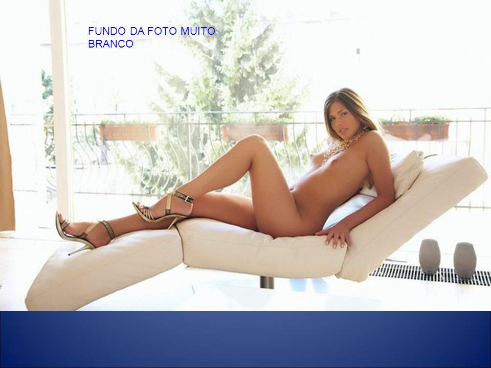 FUNDO DA FOTO MUITO BRANCO