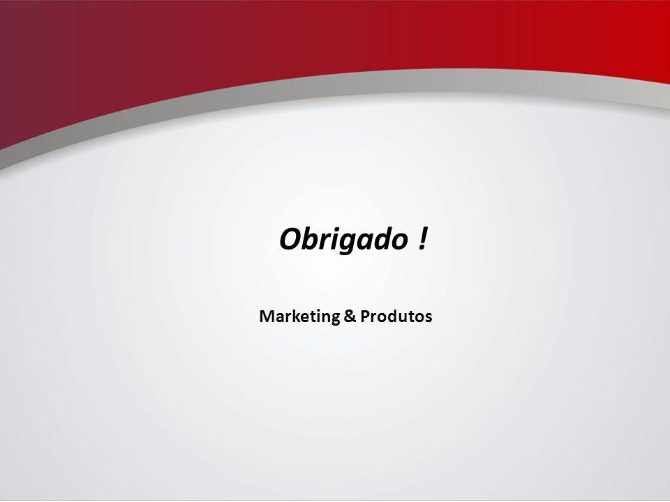 Obrigado ! Marketing & Produtos