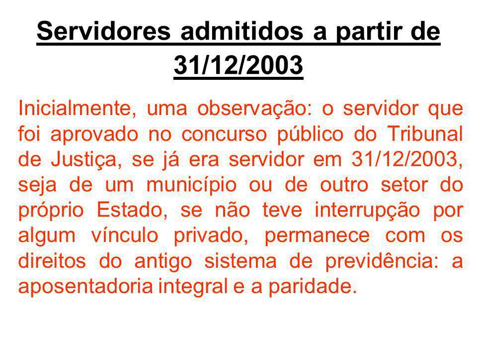 Servidores admitidos a partir de 31/12/2003