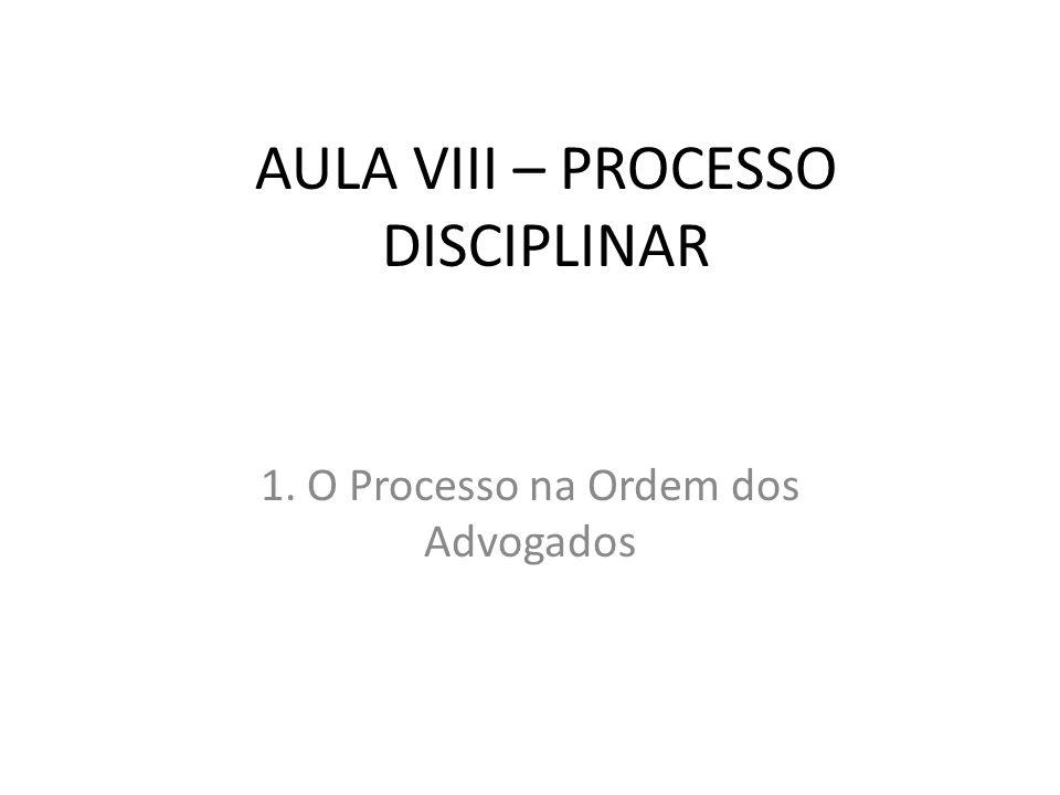 AULA VIII – PROCESSO DISCIPLINAR
