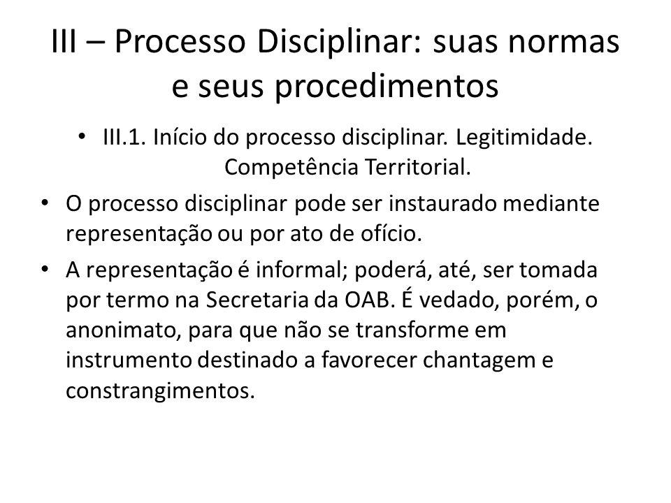 III – Processo Disciplinar: suas normas e seus procedimentos