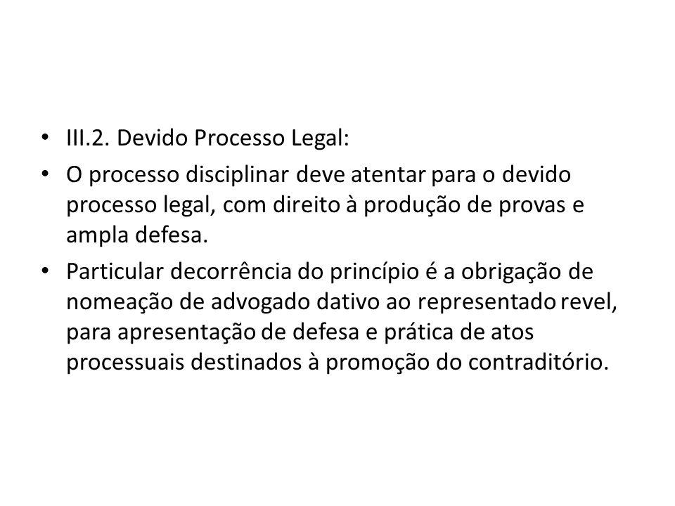 III.2. Devido Processo Legal: