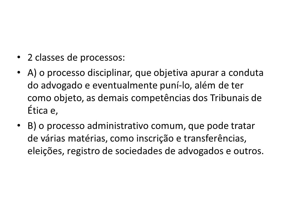 2 classes de processos: