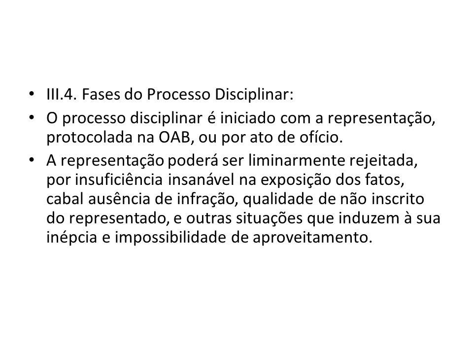 III.4. Fases do Processo Disciplinar: