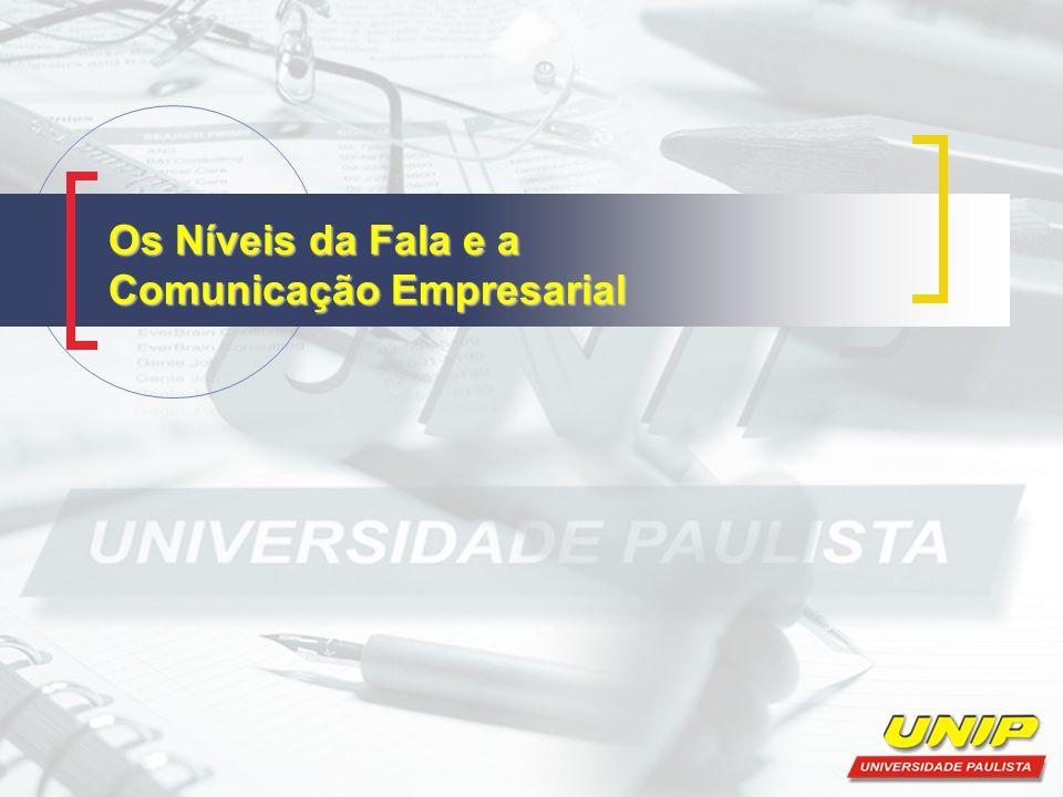 Os Níveis da Fala e a Comunicação Empresarial