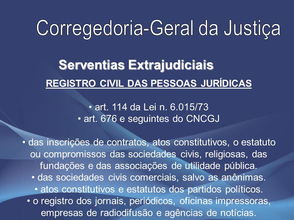 Serventias Extrajudiciais REGISTRO CIVIL DAS PESSOAS JURÍDICAS