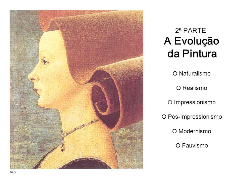 2ª PARTE A Evolução da Pintura