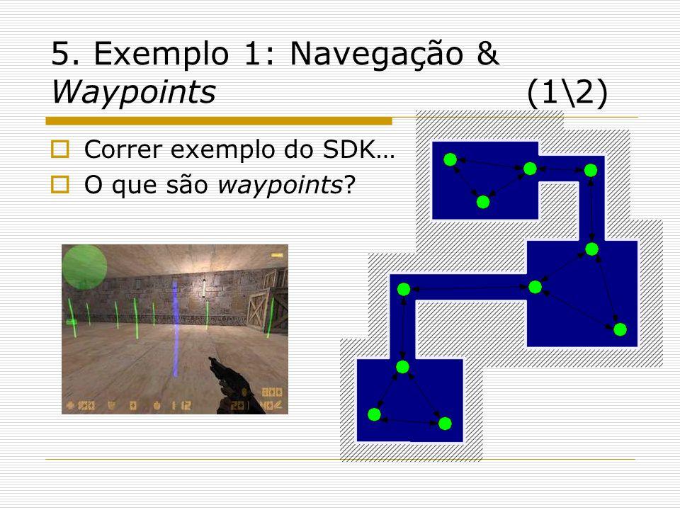 5. Exemplo 1: Navegação & Waypoints (1\2)
