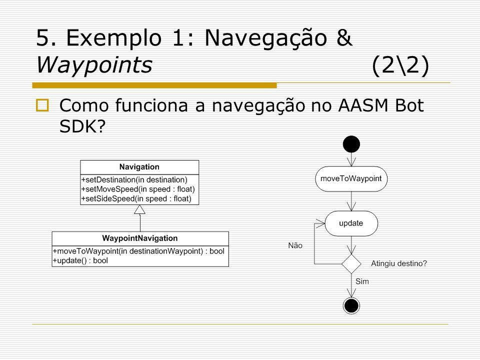 5. Exemplo 1: Navegação & Waypoints (2\2)
