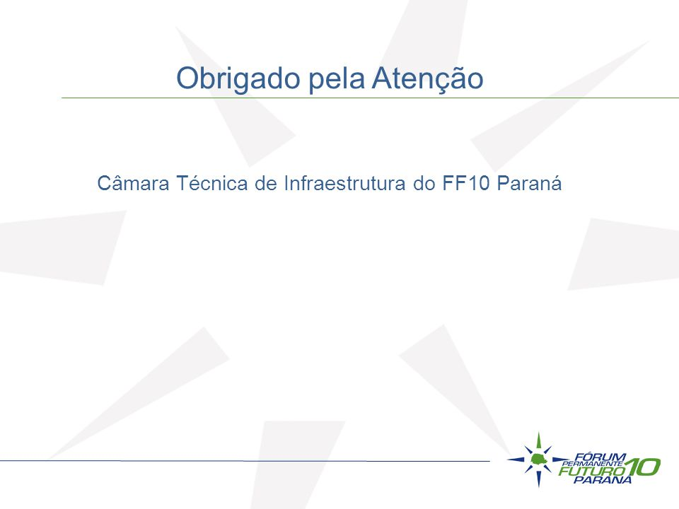 Câmara Técnica de Infraestrutura do FF10 Paraná