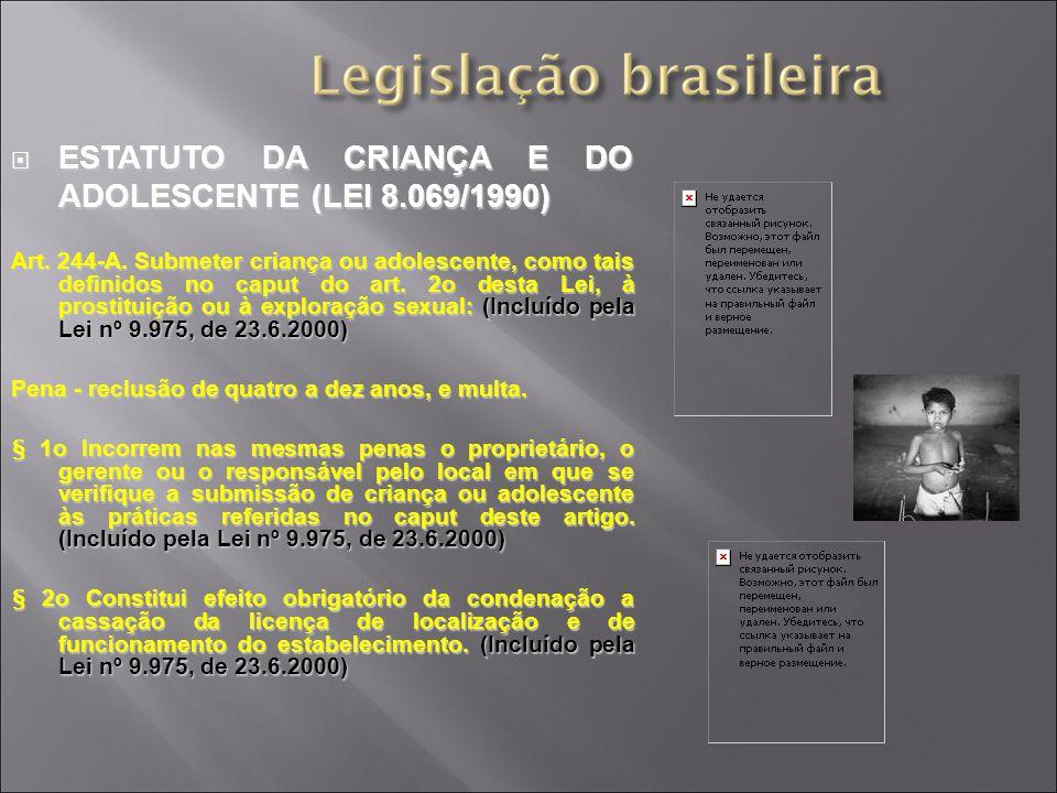 ESTATUTO DA CRIANÇA E DO ADOLESCENTE (LEI 8.069/1990)