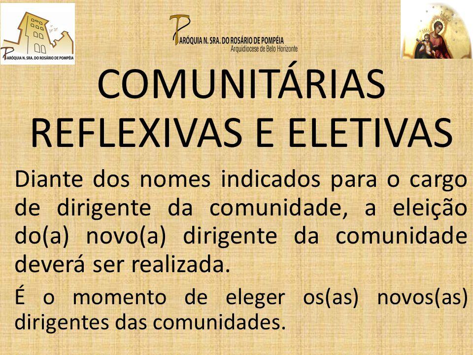 COMUNITÁRIAS REFLEXIVAS E ELETIVAS