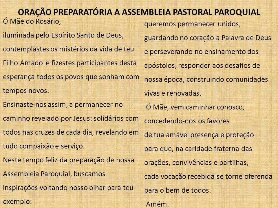ORAÇÃO PREPARATÓRIA A ASSEMBLEIA PASTORAL PAROQUIAL