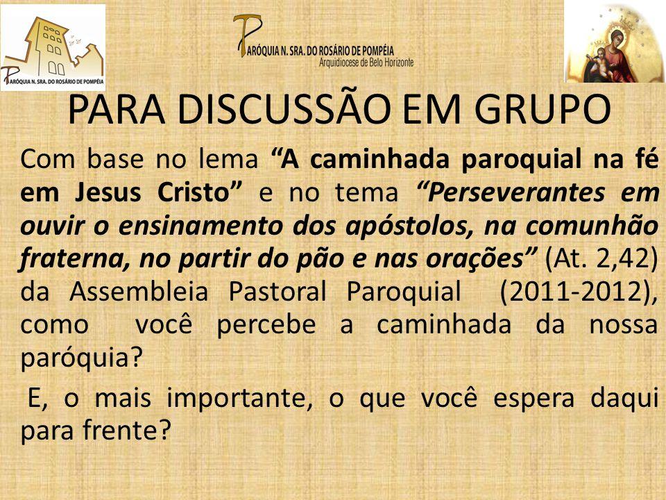 PARA DISCUSSÃO EM GRUPO