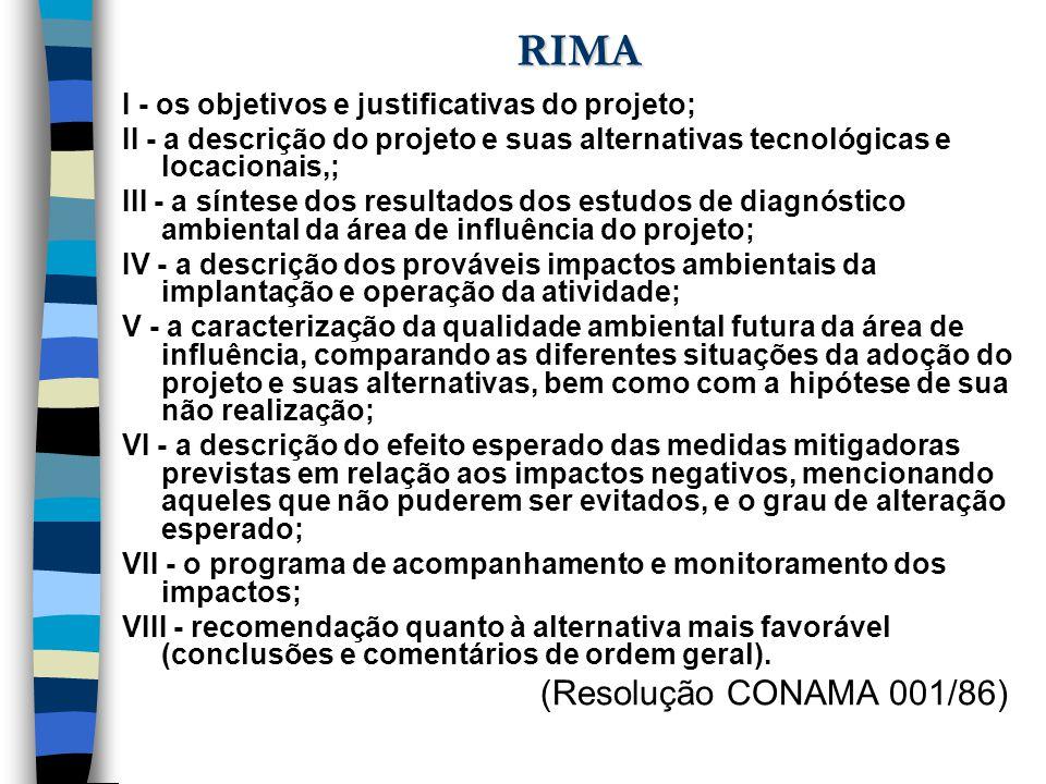 RIMA I - os objetivos e justificativas do projeto;