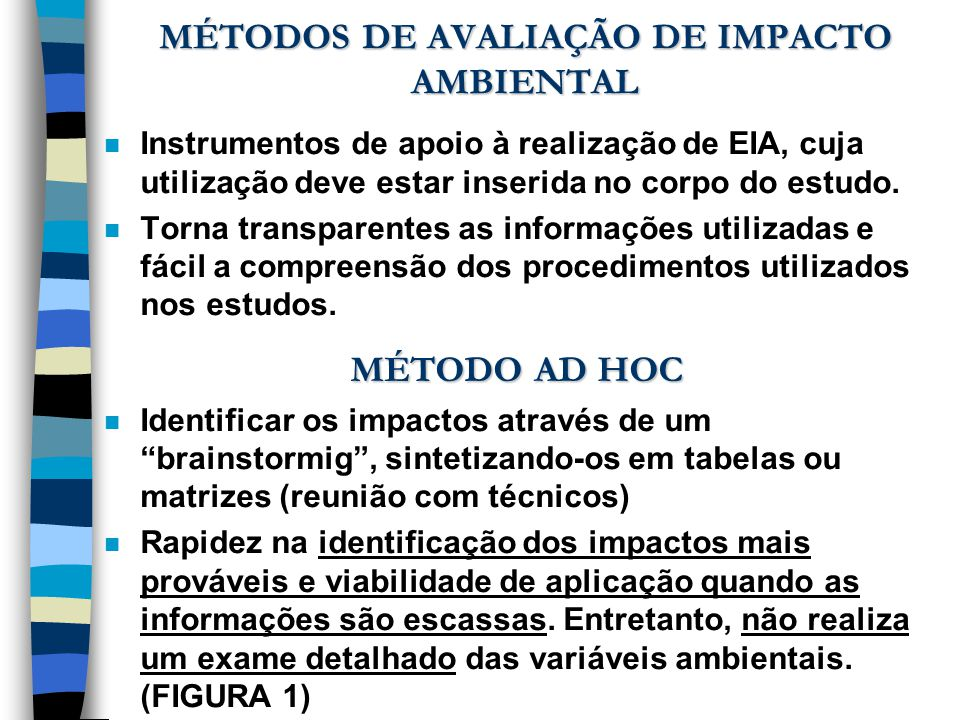 MÉTODOS DE AVALIAÇÃO DE IMPACTO AMBIENTAL