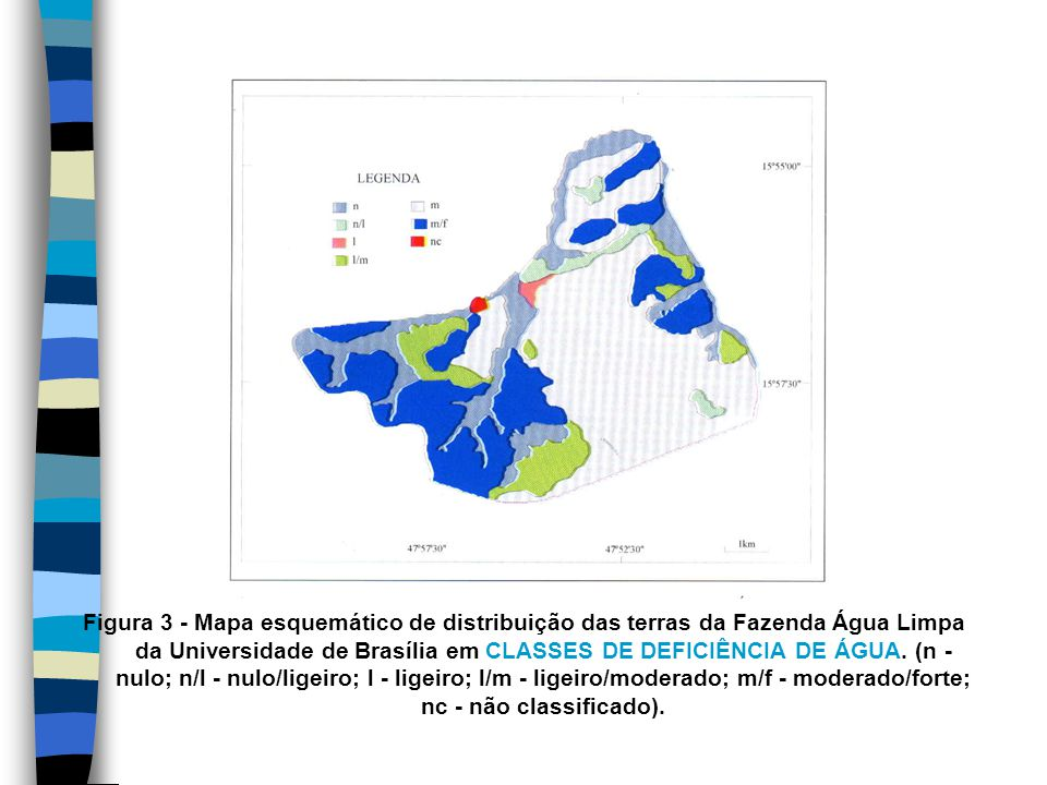 Figura 3 - Mapa esquemático de distribuição das terras da Fazenda Água Limpa da Universidade de Brasília em CLASSES DE DEFICIÊNCIA DE ÁGUA.