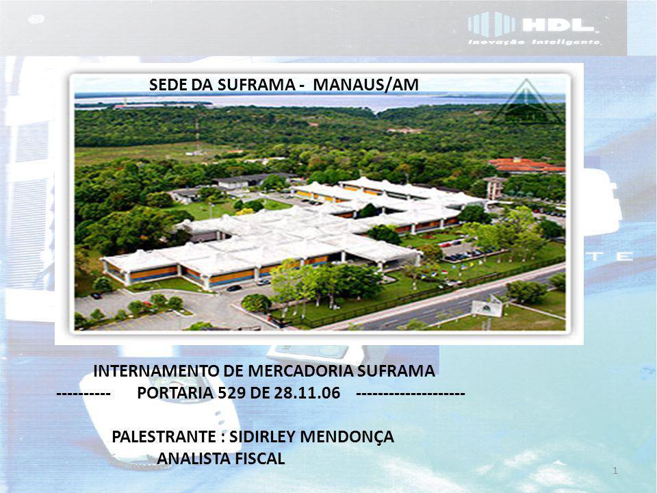 SEDE DA SUFRAMA - MANAUS/AM
