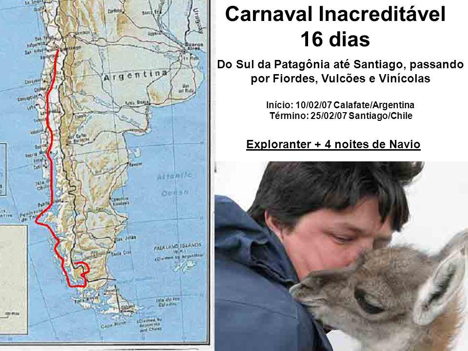 Carnaval Inacreditável 16 dias