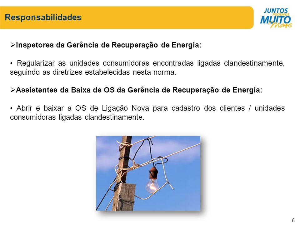 Responsabilidades Inspetores da Gerência de Recuperação de Energia: